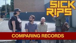 Sick Rips Ep.6 - Comparing Records.jpg